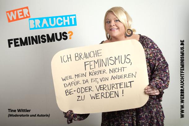 """""""Ich brauche Feminismus, weil mein Körper nicht dafür da ist, von anderen be- oder verurteilt zu werden!"""""""