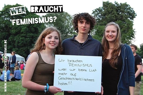 """""""Wir brauchen Feminismus, weil wir keine Lust mehr auf Geschlechterklischees haben!!!"""""""